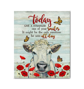 Cow - Canvas - Today, give a stranger one of your smiles