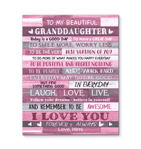 CANVAS - To My Granddaughter (Mimi) - Today is a good day - yenyenstore