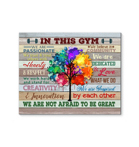 GL - Canvas - In This Gym - Not Afraid To Be Great