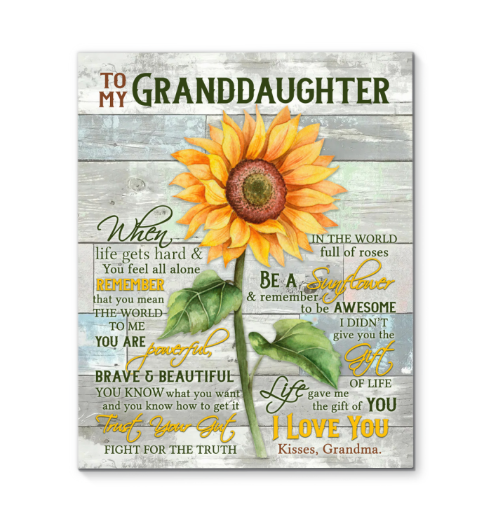 Sunflower Canvas To My Granddaughter Be A Sunflower