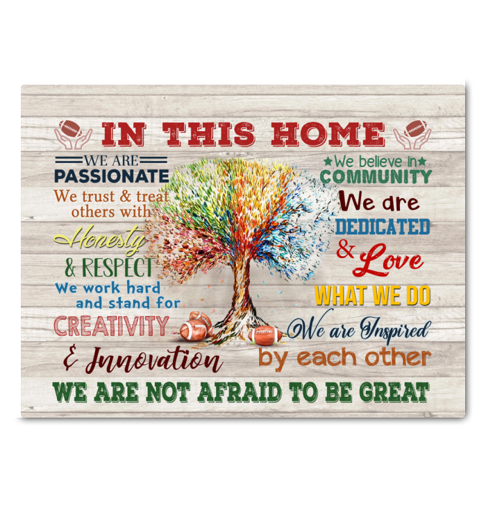 Football In This Home Canvas We Are Not Afraid To Be Great Ver.5