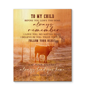 Cow Canvas To My Child Follow Your Heart Ver.2 - Hayooo Shop