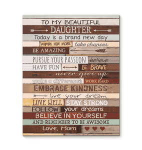 CANVAS - To My Daughter (Mom) - Today is a brand new day - yenyenstore
