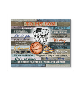 Gl Basketball Canvas To My Son Life Is Short - Hayooo Shop