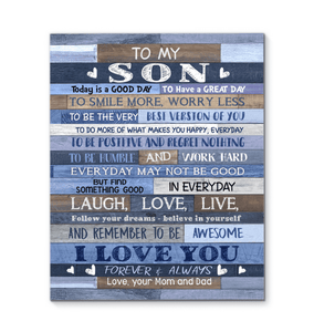 CANVAS - To my Son (Mom & Dad) - Today is a good day - yenyenstore