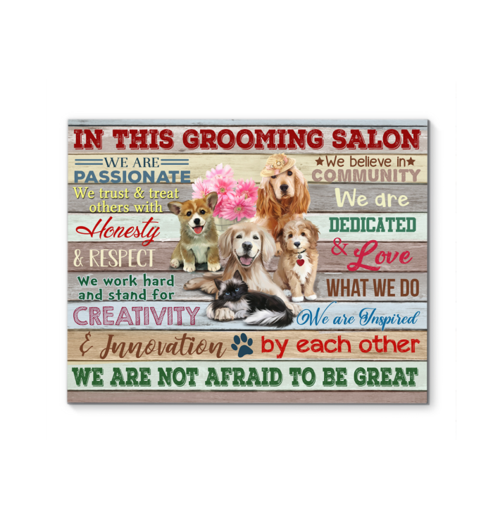 Canvas - In This Grooming Salon - Not Afraid To Be Great