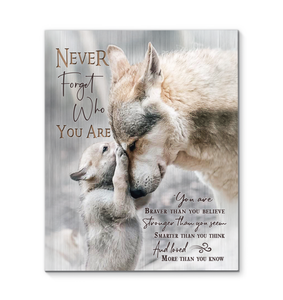 Canvas Wolf Never Forget Who You Are Ver2 - Hayooo Shop