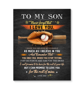 GL - Baseball - Canvas - To My Son (Dad) - Believe In Yourself