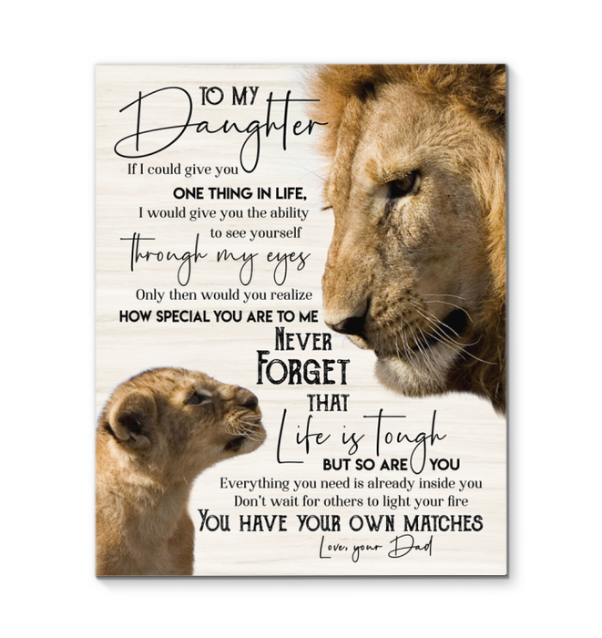 GL - Lion - Canvas - To My Daughter - You Have Your Own Matches