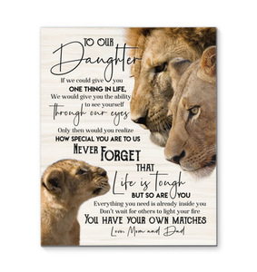 Lion - To our daughter (Mom & Dad) - Life is tough but so are you