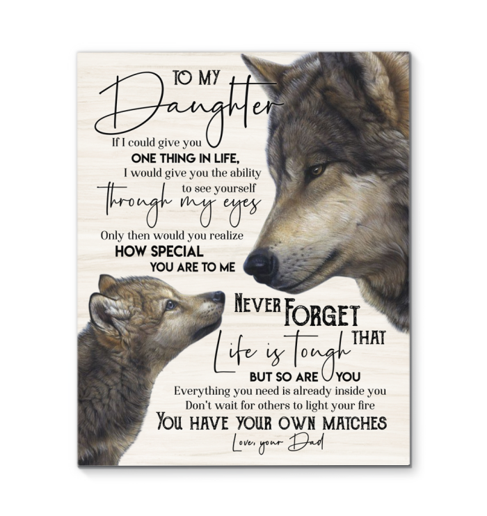 Wolf - Canvas - To my daughter (Dad) - You have your own matches