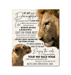 Lion Canvas To My Daughter (Dad) Just Do Your Best - Hayooo Shop