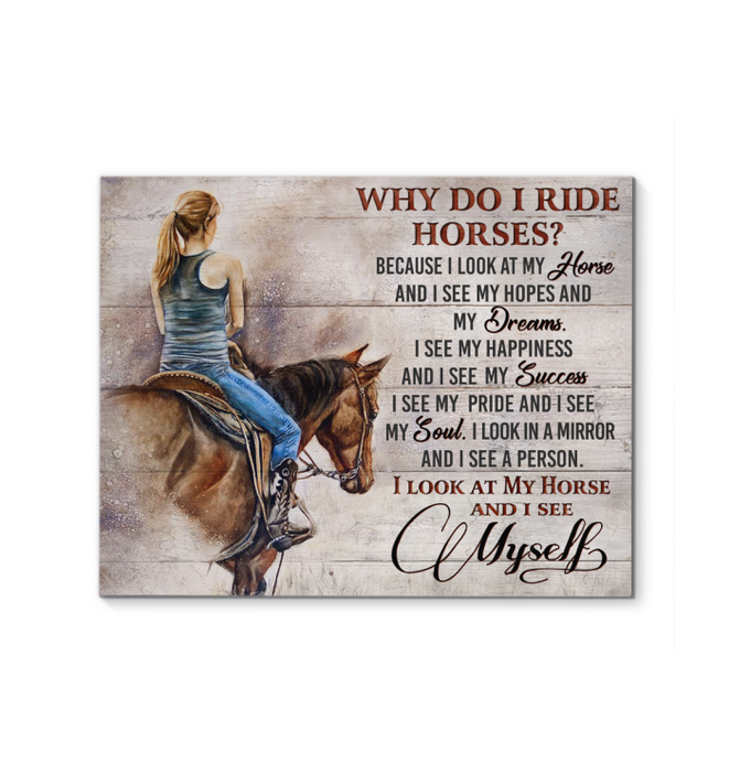 Canvas - Horse - Why do I ride Horses?