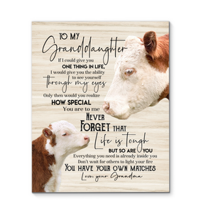 Cow Canvas To My Granddaughter (Grandma) You Have Your Own Matches - Hayooo Shop