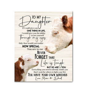 Cow Canvas To My Daughter (Mom & Dad) You Have Your Own Matches