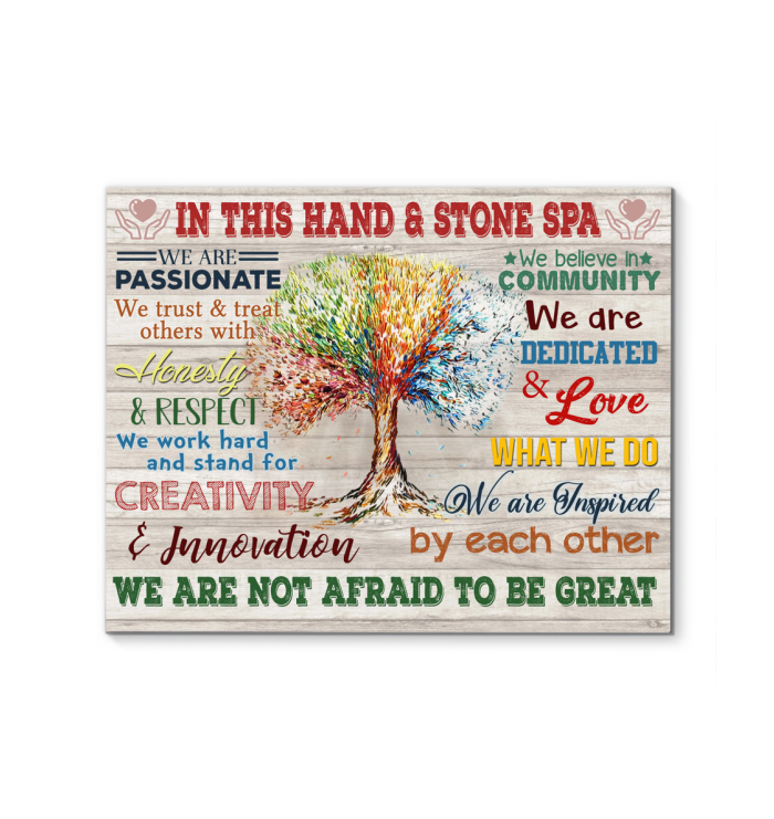 In This Hand And Stone Spa Canvas We Are Not Afraid To Be Great Ver.5 Avlb