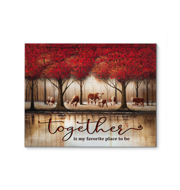 Canvas Hereford Cow Together Is My Favovrite Place - Hayooo Shop