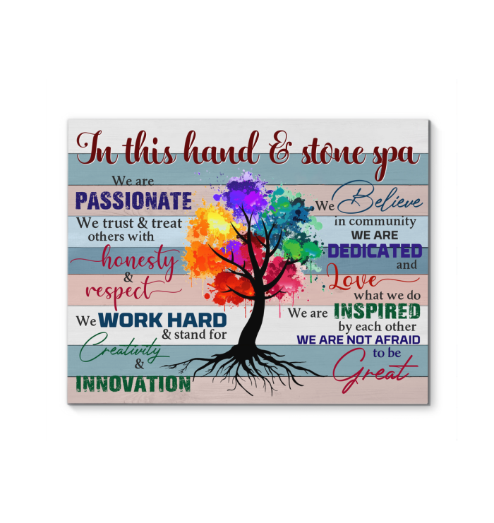 In This Hand & Stone Spa Canvas We Are Not Afraid To Be Great Ver.53