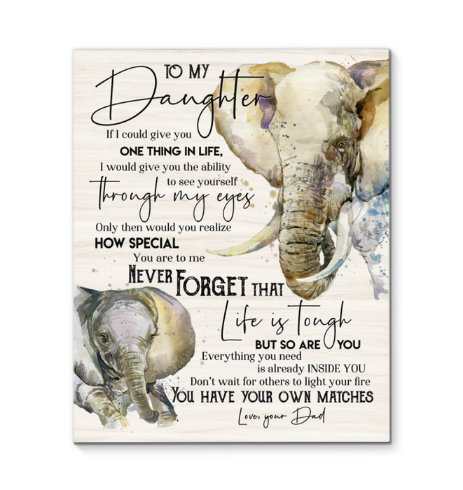Elephant - Canvas - To My Daughter - You Have Your Own Matches