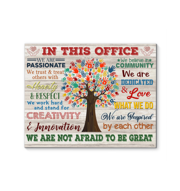IN THIS OFFICE - Canvas - We are not afraid to be great Ver.8