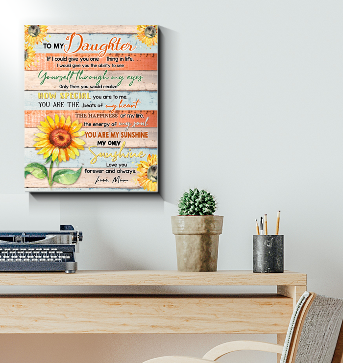 Sunflower - Canvas - To My Daughter - You Are My Sunshine