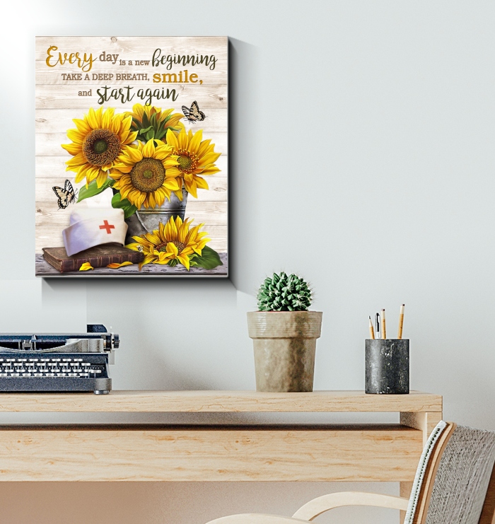 Nurse - Canvas - Every Day Is A New Beginning