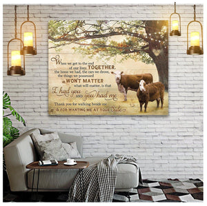 Canvas Hereford Cow I Had You & You Had Me