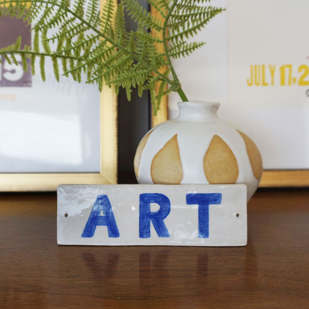 Ceramic Sign: Art