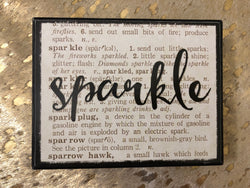 SPARKLE Home Decor Sign