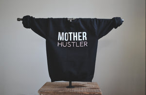 Mother Hustler Black Crew