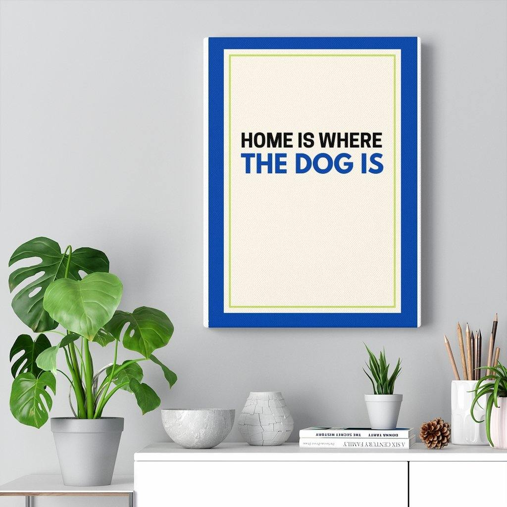 SquishyFacedCrew 'Home Is Where The Dog Is'