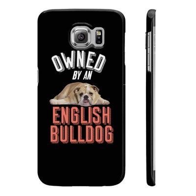 Wpaps Slim Phone Cases | Owned By An English Bulldog - SquishyFacedCrew