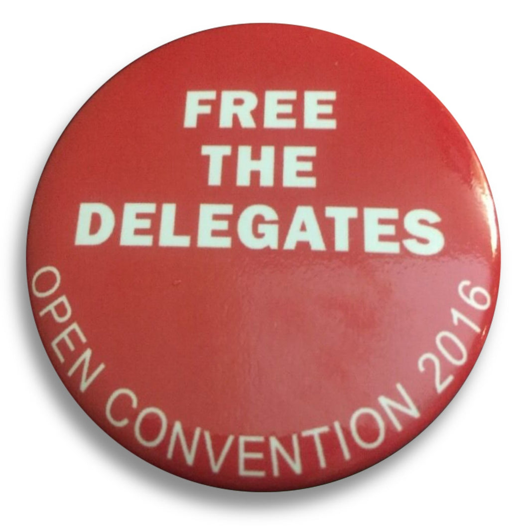"2016 Republican National Convention Anti-Trump Free the Delegates Open Convention 2016 - 2.25"" Button"