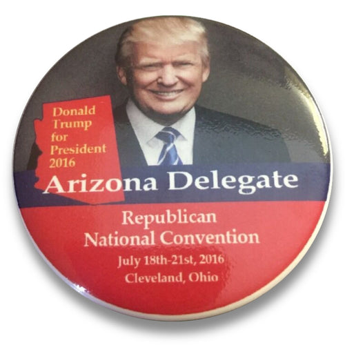 "2016 Republican National Convention Arizona Donald Trump Delegate - 2.25"" Button"