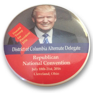 "2016 Republican National Convention District of Columbia Donald Trump Alternate Delegate - 2.25"" Button"