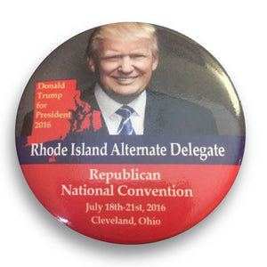"2016 Republican National Convention Rhode Island Donald Trump Alternate Delegate - 2.25"" Button"