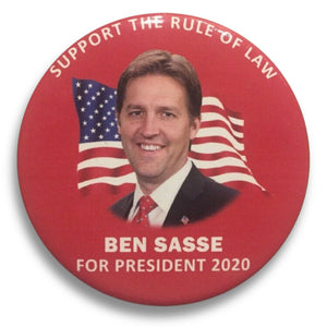 "2020 Ben Sasse for President ""I Support the Rule of Law"" - 3"" Button"
