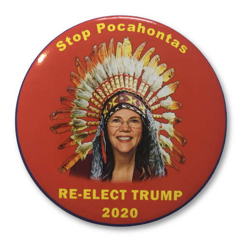 Button Text: Stop Pocahontas - Re-Elect Trump 2020
