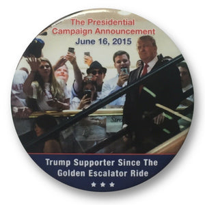 "2020 Donald Trump Golden Escalator 2015 Campaign Announcement - 3"" Button"
