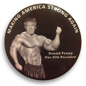 "2020 Donald Trump Making America Strong Again - 3"" Button"