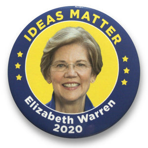 "2020 Elizabeth Warren for President ""Ideas Matter"" - 3"" Button"