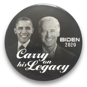 "2020 Joe Biden for President Carry on His Legacy Barack Obama - 3"" Button"