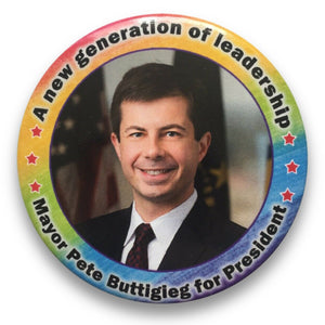 "2020 Pete Buttigieg for President ""A New Generation of Leadership"" - 3"" Button"