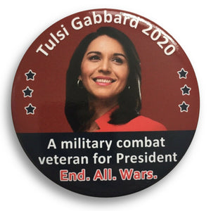 "2020 Tulsi Gabbard for President ""A Military Combat Veteran"" - 3"" Button"