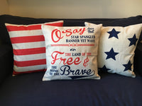 Oh Say Does That Star Spangled Banner - pillow cover