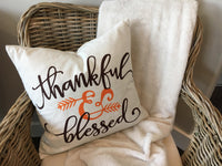 Thankful & Blessed - pillow cover