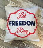 Let Freedom Ring - pillow cover