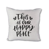 This is Our Happy Place - pillow cover