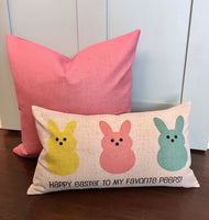 Happy Easter to My Favorite Peeps - pillow cover