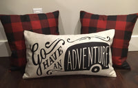 Go Have an Adventure - pillow cover